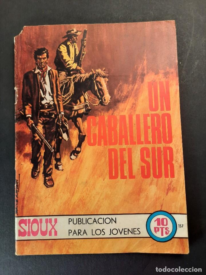 SIOUX (1964, TORAY) 157 · 24-IV-1970 · UN CABALLERO DEL SUR (Tebeos y Comics - Toray - Sioux)