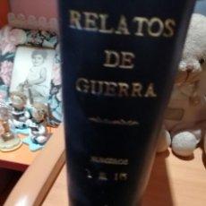 Tebeos: RELATOS DE GUERRA - TORAY - ORIGINAL DE EPOCA - 1 TOMO - DEL 1 AL 15 - ESTADO MUY BUENO. Lote 223389635