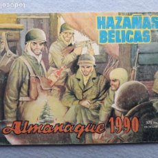 Tebeos: HAZAÑAS BÉLICAS. ALMANAQUE AÑO 1990.. Lote 223977527