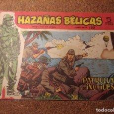 Tebeos: COMIC DE HAZAÑAS BELICAS EN PATRULLA DE INUTILES DEL AÑO 1958 Nº 153. Lote 224351303