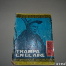 Tebeos: TRAMPA EN EL AIRE , ESPIONAJE N 29,EDITORIAL TORAY AÑOS 60. Lote 224479566