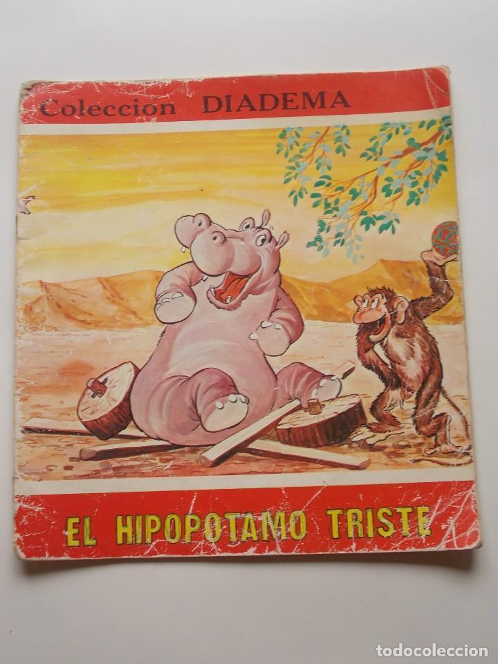 EL HIPOPÓTAMO TRISTE COLECCIÓN DIADEMA Nº6 EDICIONES TORAY S.A. 1975 (Tebeos y Comics - Toray - Otros)