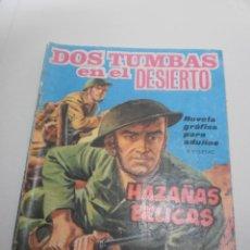 Tebeos: HAZAÑAS BÉLICAS. DOS TUMBAS EN EL DESIERTO 1965 (EN ESTADO NORMAL). Lote 224639400