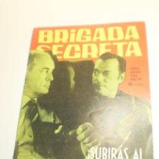 Tebeos: BRIGADA SECRETA. SUBIRÁS AL PATÍBULO 1963 (BUEN ESTADO). Lote 224644262