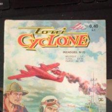 Tebeos: TONI CYCLONE Nº 10 CON HISTORIA HAZAÑAS BELICAS DE TORAY Y CON 66 PAGINAS EDITADO FRANCIA AÑO 1962. Lote 224677131