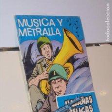 BDs: HAZAÑAS BELICAS Nº 257 MUSICA Y METRALLA - TORAY. Lote 225186187