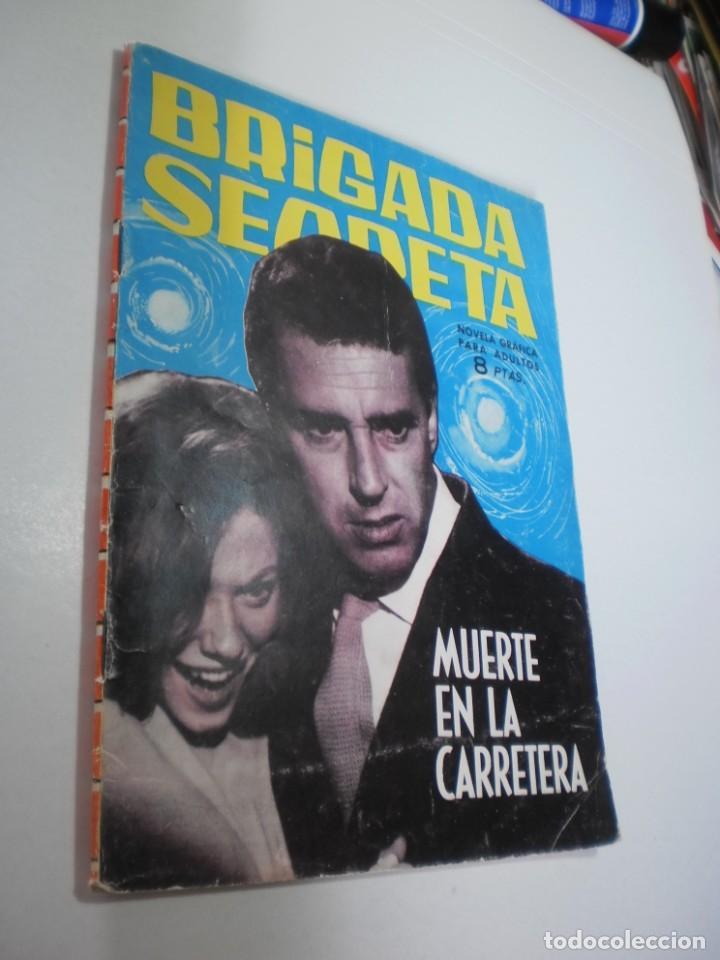 BRIGADA SECRETA Nº 53 MUERTE EN LA CARRETERA (BUEN ESTADO) (Tebeos y Comics - Toray - Brigada Secreta)
