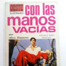 Tebeos: OESTE ILUSTRADO Nº 14 - CON LAS MANOS VACIAS - EDICIONES TORAY. Lote 227859465