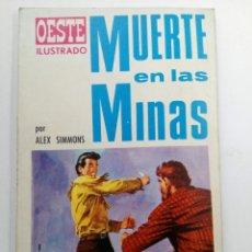 Tebeos: OESTE ILUSTRADO Nº 10 - MUERTE EN LAS MINAS - ALEX SIMMONS - EDICIONES TORAY. Lote 227859650