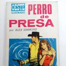 Tebeos: OESTE ILUSTRADO Nº 4 - PERRO DE PRESA - ALEX SIMMONS - EDICIONES TORAY. Lote 227859730