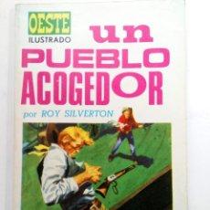 Tebeos: OESTE ILUSTRADO Nº 11 - UN PUEBLO ACOGEDOR - ROY SILVERTON - EDICIONES TORAY. Lote 227865200