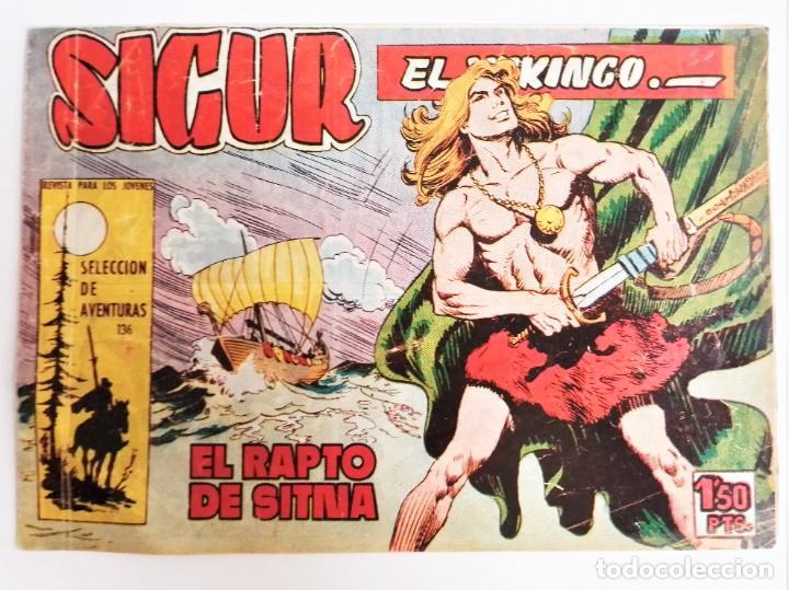 Tebeos: SIGUR EL WIKINGO VIKINGO EL RAPTO DE SITMA SELECCIÓN DE AVENTURAS 136 TORAY 1958 JOSE ORTIZ - Foto 2 - 231296425