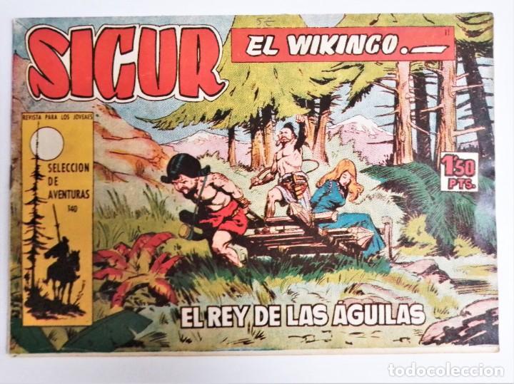 Tebeos: SIGUR EL WIKINGO 11 VIKINGO EL REY DE LAS ÁGUILAS SELECCIÓN DE AVENTURAS 140 TORAY 1958 JOSE ORTIZ - Foto 2 - 231301360