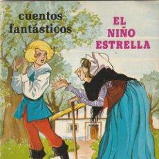 Tebeos: EL NIÑO ESTRELLA ILUSTRACIONES MARIA PASCUAL. CUENTOS FANTÁSTICOS TORAY 1975. Lote 231753420