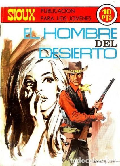 SIOUX- Nº 151 - EL HOMBRE DEL DESIERTO -1970-GRAN JUAN MULERO-BUENO-MUY DIFÍCIL-LEAN-4245 (Tebeos y Comics - Toray - Sioux)