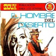 Tebeos: SIOUX- Nº 151 - EL HOMBRE DEL DESIERTO -1970-GRAN JUAN MULERO-BUENO-MUY DIFÍCIL-LEAN-4245. Lote 232323175