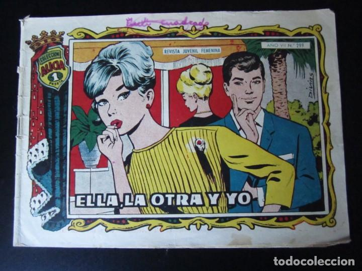ALICIA (1955, TORAY) 299 · 17-II-1961 · ELLA, LA OTRA Y YO (Tebeos y Comics - Toray - Alicia)