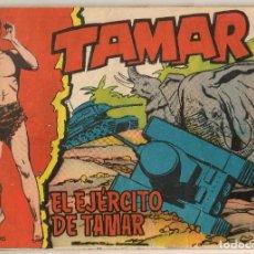 Tebeos: TAMAR. Nº 115 EL EJÉRCITO DE TAMAR. TORAY, 1961.(C/A19). Lote 232594105
