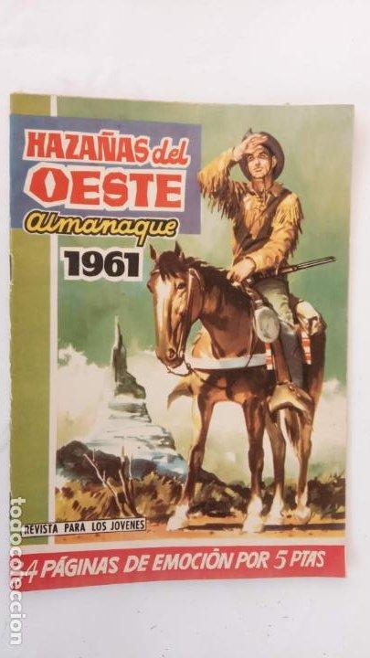 ALMANAQUE PARA 1961 HAZAÑAS DEL OESTE ORIGINAL - EDI. TORAY (Tebeos y Comics - Toray - Hazañas del Oeste)