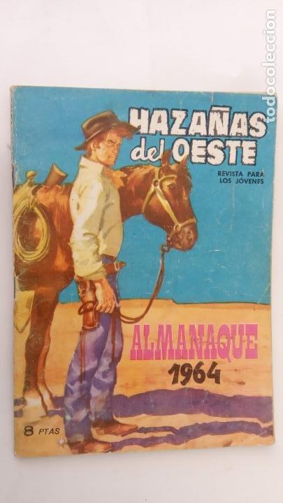 HAZAÑAS DEL OESTE ALMANAQUE PARA 1964 - TORAY - 52 PGS - AYNÉ, CUETO, J. DUARTE , EDUARDO, ETC. (Tebeos y Comics - Toray - Hazañas del Oeste)
