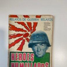 Tebeos: RELATOS DE GUERRA. NOVELA GRAFICA PARA ADULTOS. HEROES HUMILLADOS. EDICIONES TORAY. 1966. Lote 235283980