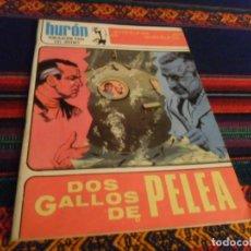 Tebeos: MUY BUEN ESTADO, HURÓN Nº 42 DOS GALLOS DE PELEA. TORAY 1969. 10 PTS.. Lote 236870960
