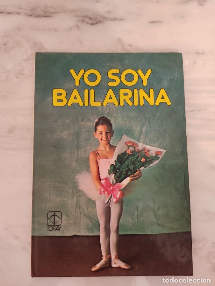 YO SOY BAILARINA TORAY (Tebeos y Comics - Toray - Otros)
