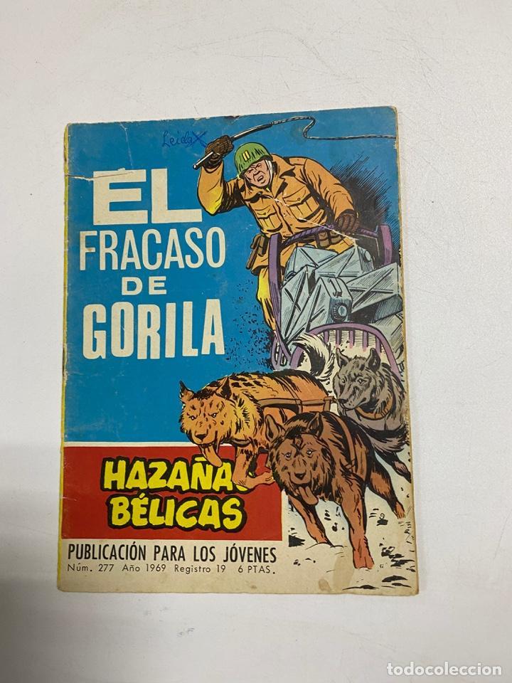 HAZAÑAS BELICAS. EL FRACASO DE GORILA - Nº 277. AÑO 1969. EDICIONES TORAY (Tebeos y Comics - Toray - Hazañas Bélicas)
