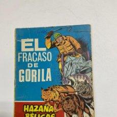 Tebeos: HAZAÑAS BELICAS. EL FRACASO DE GORILA - Nº 277. AÑO 1969. EDICIONES TORAY. Lote 238773970
