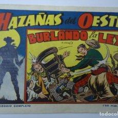 BDs: MUY RARO HAZAÑAS DEL OESTE Nº 5 BURLANDO LA LEY ORIGINAL AÑO 49 MIDE 18 X 25 CM.. Lote 238805125