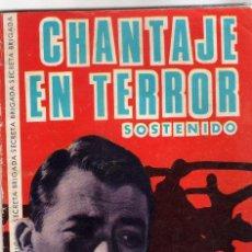Tebeos: CHANTAJE EN TERROR Nº 142 DE BRIGADA SECRETA. Lote 240003545