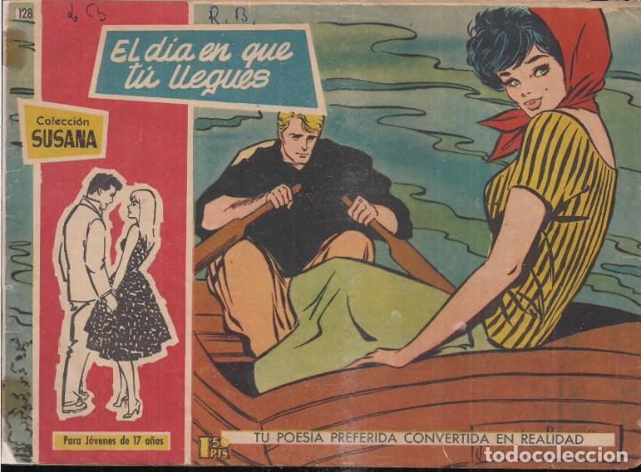 SUSANA Nº 128: EL DÍA EN QUE TÚ LLEGUES (Tebeos y Comics - Toray - Susana)