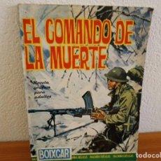 Tebeos: BOIXCAR HAZAÑAS BELICAS - Nº 2 / EL COMANDO DE LA MUERTE+ 2 / EDICIONES TORAY - AÑO 1965. Lote 244916390