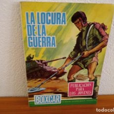 Tebeos: BOIXCAR HAZAÑAS BELICAS - Nº 81 / LA LOCURA DE LA GUERRA+ 2 / EDICIONES TORAY - AÑO 1968. Lote 244917155