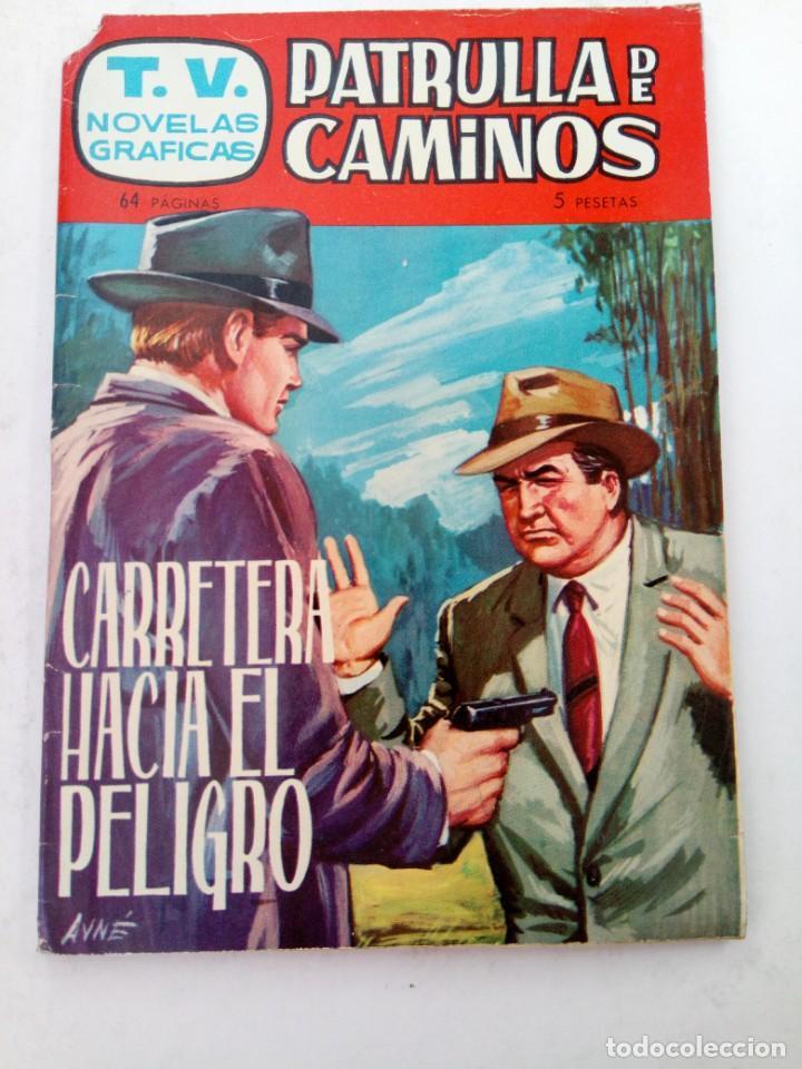 CARRETERA HACIA EL PELIGRO - PATRULLA DE CAMINOS Nº 11 - EDICIONES TORAY (Tebeos y Comics - Toray - Otros)