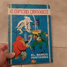 Tebeos: COMIC TEBEO TAPA DURA EL CAPITÁN TRINQUETE Nº 3 EL BARCO FANTASMA EDICIONES TORAY AÑO 1971. Lote 245244775