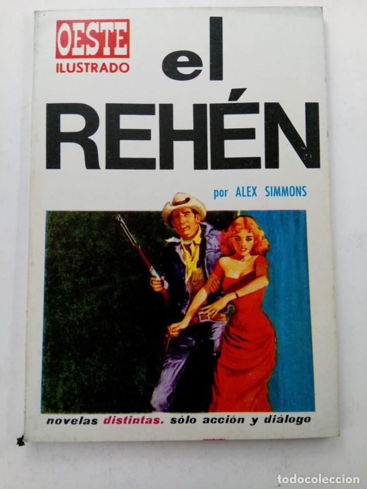 EL REHÉN - ALEX SIMMONS - OESTE ILUSTRADO Nº 12 - EDICIONES TORAY (Tebeos y Comics - Toray - Otros)