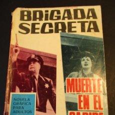 Tebeos: BRIGADA SECRETA (1962, TORAY) 169 · 16-IX-1966 · MUERTE EN EL CARIBE. Lote 247402605