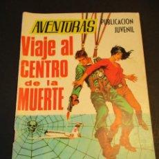 Tebeos: AVENTURAS (1967, TORAY) 47 · 3-X-1969 · VIAJE AL CENTRO DE LA MUERTE. Lote 247449165