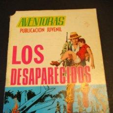 Tebeos: AVENTURAS (1967, TORAY) 17 · 9-VIII-1968 · LOS DESAPARECIDOS. Lote 247457770