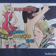 Tebeos: COMIC REVISTA JUVENIL FEMENINA - ROSAS BLANCAS -. ALMANAQUE 1962. EDICIONES TORAY.. Lote 247570375