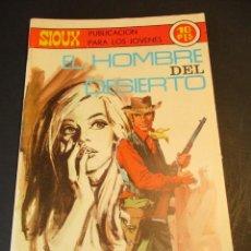 Tebeos: SIOUX (1964, TORAY) 151 · 30-I-1970 · EL HOMBRE DEL DESIERTO. Lote 247641740