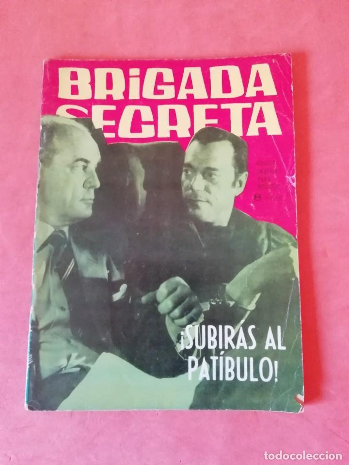 BRIGADA SECRETA. Nº 34. SUBIRAS AL PATIBULO. EDICIONES TORAY 1963 (Tebeos y Comics - Toray - Brigada Secreta)