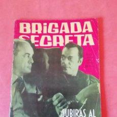 Tebeos: BRIGADA SECRETA. Nº 34. SUBIRAS AL PATIBULO. EDICIONES TORAY 1963. Lote 250120465