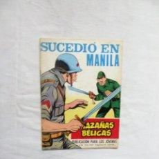 Livros de Banda Desenhada: SUCEDIO EN MANILA Nº 236 HAZAÑAS BELICAS. Lote 251866650