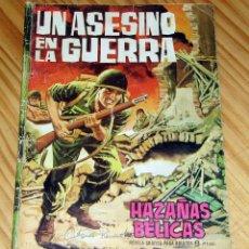 Tebeos: HAZAÑAS BÉLICAS - NUM 70 - UN ASESINO EN LA GUERRA - EDICIONES TORAY - 1964. Lote 253761570