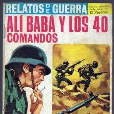 Tebeos: RELATOS DE GUERRA ¨ALI BABA Y LOS 40 COMANDOS¨ Nº 129. Lote 253877495