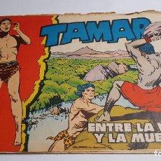 Tebeos: TORAY - TAMAR - 1961 - 47 ENTRE LA VIDA Y LA MUERTE. Lote 255943550