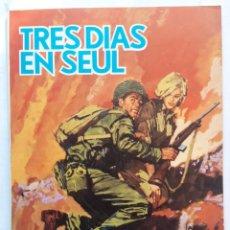 Tebeos: TRES DÍAS EN SEÚL. HAZAÑAS BÉLICAS. BOIXCAR. EDICIONES TORAY (1969). Lote 256135085