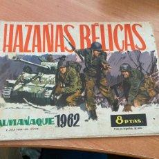 Tebeos: HAZAÑAS BELICAS ALMANAQUE 1962 (TORAY) ORIGINAL (COIB80). Lote 257656165
